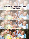 Product Innovation Toolbox (eBook): A Field Guide to Consumer Understanding and Research